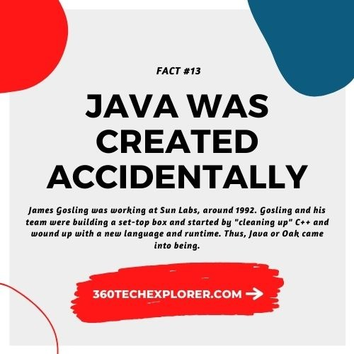 Java was created accidentally