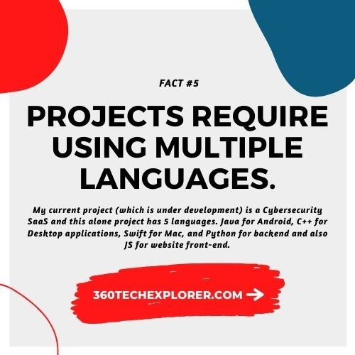 Some projects require using multiple programming languages