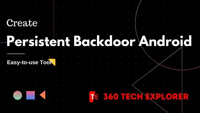Create Persistent Backdoor Android