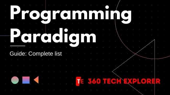 Programming Paradigm Guide (Complete list)