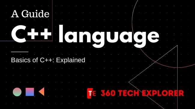 What is C++ and the Basis of C++ Explained