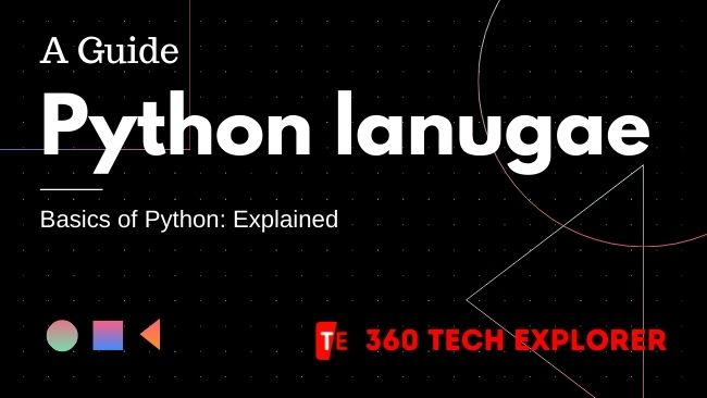 What is Python the Basis of Python Explained